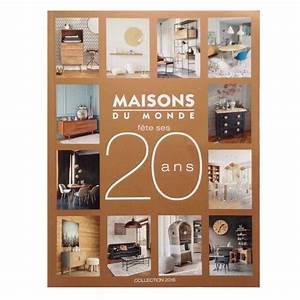 Nouveau Catalogue Maisons Du Monde 2016 Deco Trendy