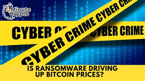 Ransomware operators have also improved on their methods. Is Ransomware Driving Up Bitcoin Prices? - 4 Minute Bitcoin Show