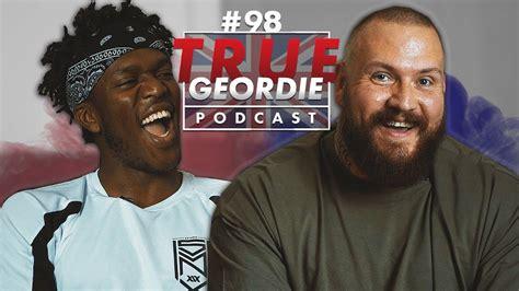 ksi interview true geordie podcast  youtube