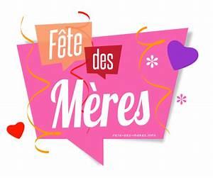 Date Fetes Des Meres : fete des tout savoir sur la f te des m res ~ Melissatoandfro.com Idées de Décoration