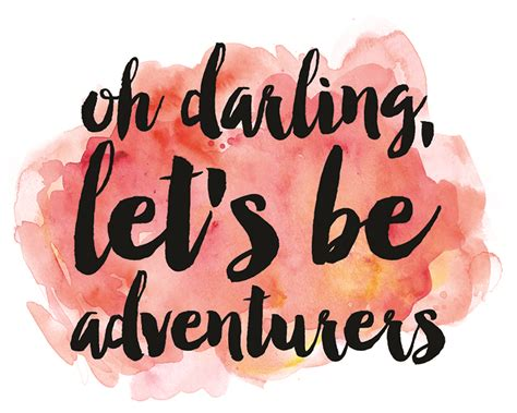 Oh Darling Lets Be Adventurers Pink Watercolor