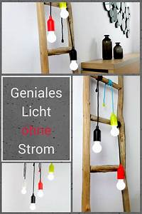 Licht Ohne Strom : sch nes licht ohne strom wir zeigen 3 alternative lichtquellen lichtideen beleuchtung ~ Orissabook.com Haus und Dekorationen