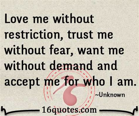 Love Me What I Am Quotes