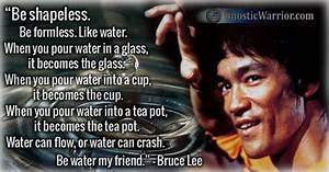 Bruce Lee Quote: Be Shapeless. Be Formless. Like Water ...