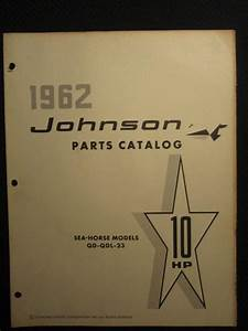 Purchase 1962 Johnson Outboard Motor 10 Hp Part Catalog