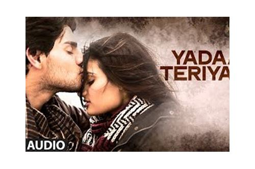 yaada teri yaad hero film song download