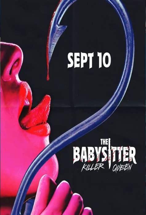 فیلم پرستار بچه: ملکه قاتل The Babysitter: Killer Queen 2020