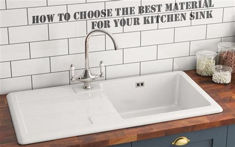 how to choose a kitchen sink how to choose the best material for your kitchen sink 8531