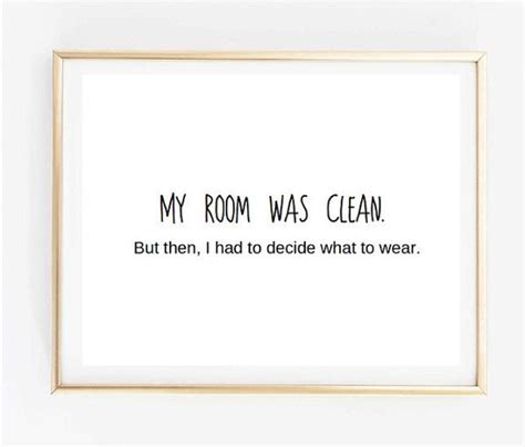 Clean Bedroom Quotes by 11x14 Typographic Print Print Wall Decor My Room Was