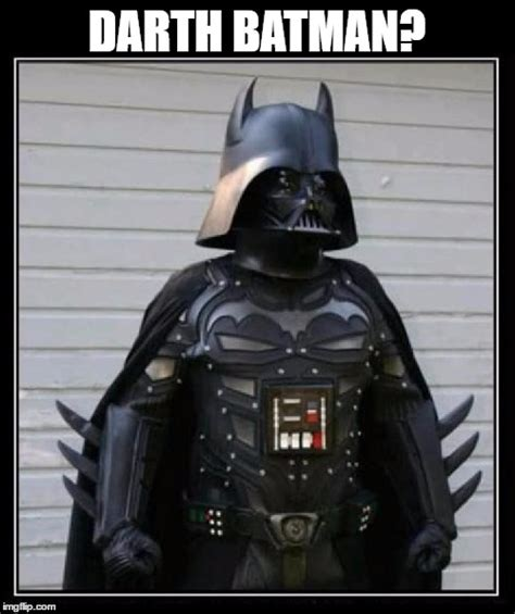 Darth Vader Memes - darth batman imgflip