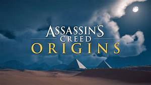 Assassin's Creed Origins Time-Lapse - YouTube