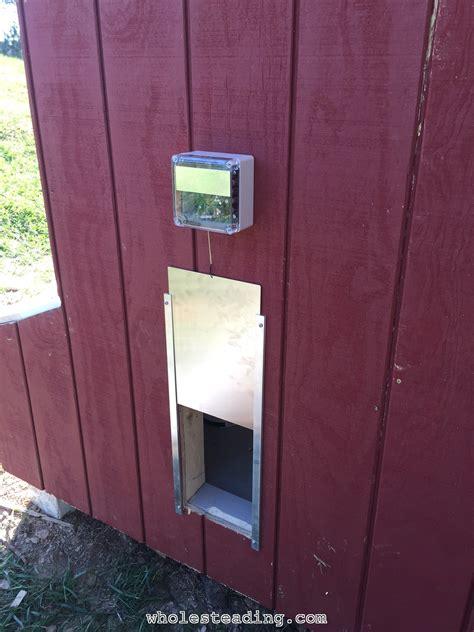 automatic chicken coop door chicken coop wholesteading
