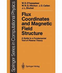 Flux Coordinates And Magnetic Field Structure  A Guide To