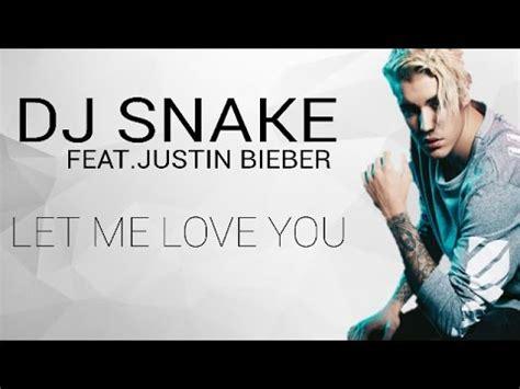dj snake ft justin bieber let me love you lyrics dj snake let me love you ft justin bieber trendynet