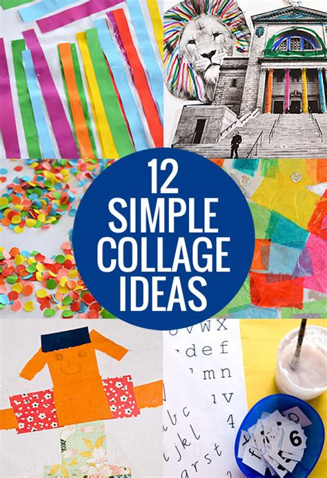 Collage Kunst Ideen by 12 Simple Collage Ideas Picklebums