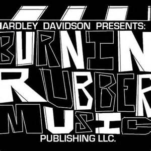 HardleyDavidson™>BURNIN RUBBER MUSIC PUBLISHING | Listen ...