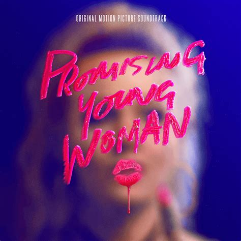 Promising Young Woman Soundtrack - 360 MAGAZINE   ART ...