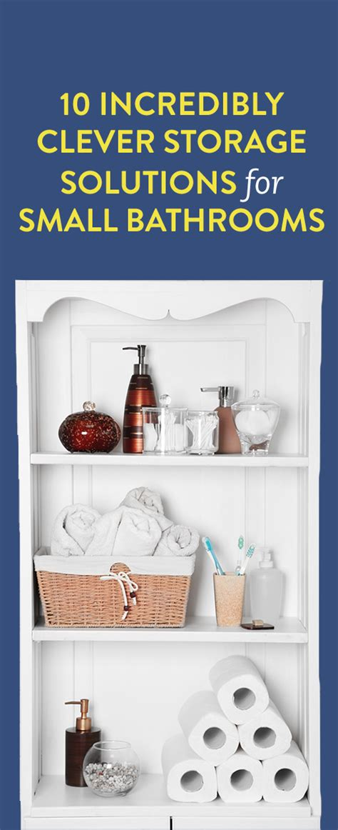 10 Incredibly Clever Storage Solutions for Small Bathrooms