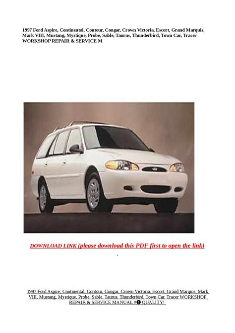 auto manual repair 1997 ford contour electronic toll collection 1997 ford aspire continental contour cougar crown victoria escort grand marquis mark by