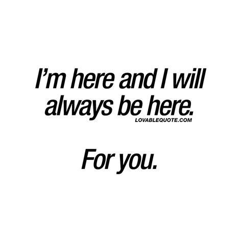 Ill Be Here For U Quotes