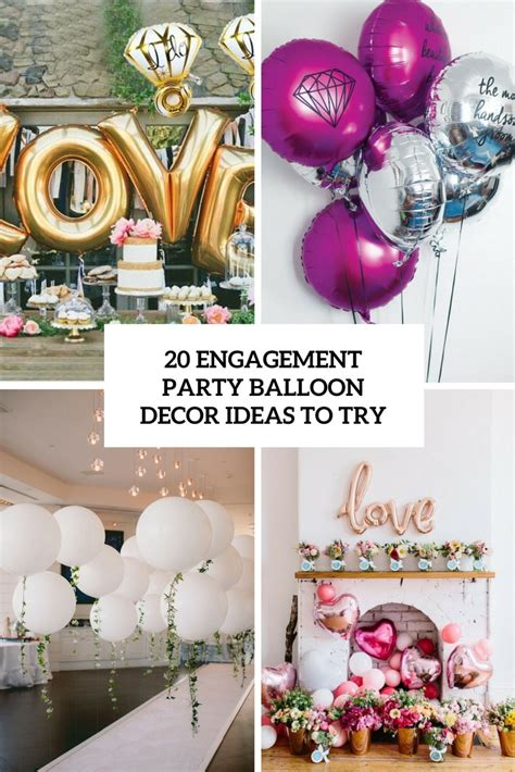 Decorating Ideas Engagement by 20 Engagement Balloon D 233 Cor Ideas To Try Shelterness