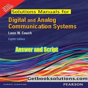 Solutions Manual Digital  U0026 Analog Communication Systems