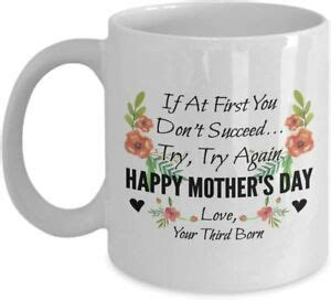 If At First You Don't Succeed Try Again Happy Mother's Day ...