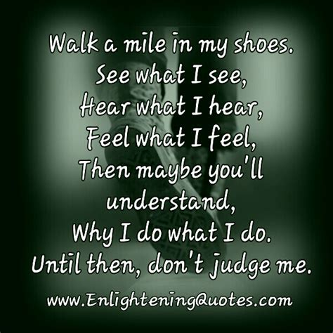 Walk A Mile In Your Shoes Quotes