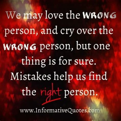 We May Love The Wrong Person Quotes