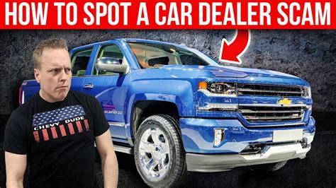 spot  dealership scam  shopping    car