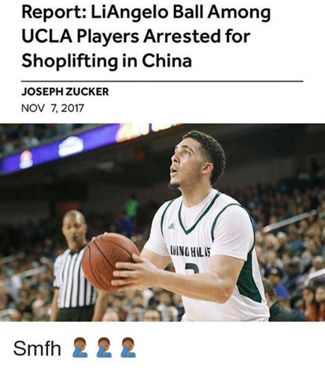 Ucla Memes - report liangelo ball among ucla players arrested for shoplifting in china joseph zucker nov 7