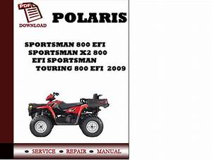 Polaris Sportsman 800 Efi Sportsman X2 800 Efi Sportsman