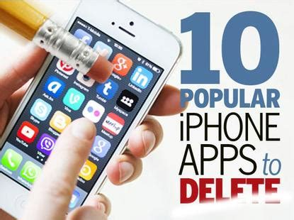 how do you delete apps on iphone in pictures 10 popular iphone apps you should delete 2992