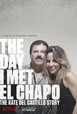 day  met el chapo  kate del castillo story