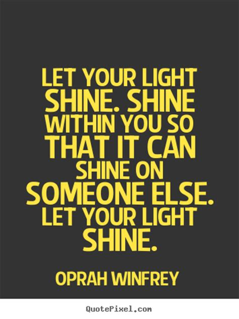 Let Love Shine Quotes