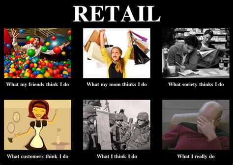 Working In Retail Memes - working in retail it s all about that servant leadership creatinggrowthwithifrah