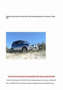 1998 2012 Suzuki Jimny Sn413 Sn415d Series Workshop Repair Service Manual 350mn Pdf By Cindy