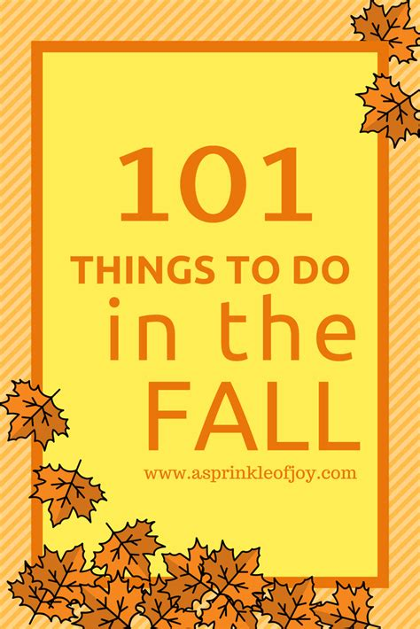 things to do in fall 101 things to do in the fall a sprinkle of joy
