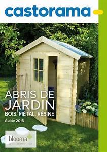 Catalogue Castorama Abris De Jardin 2015 Catalogue AZ