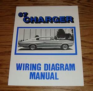 1967 Dodge Charger Wiring Diagram Manual 67