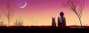 True Friendship Girl and Dog Moon Facebook Cover - Emotions