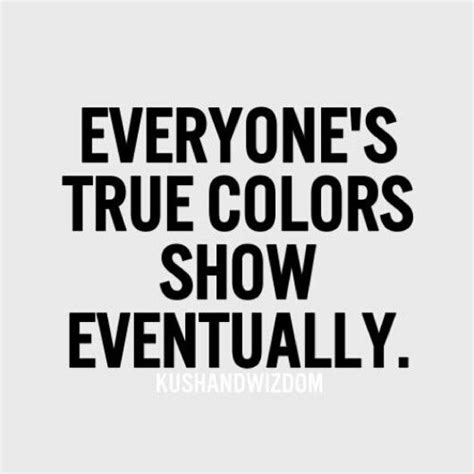 Showing Their True Colors Quotes