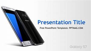 free samsung galaxy s7 powerpoint template pptmag With samsung presentation template