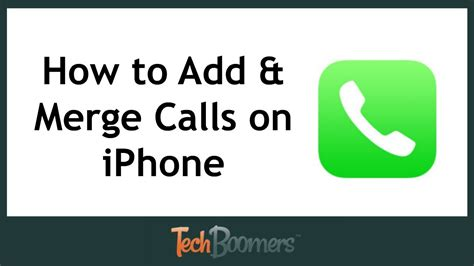how to merge calls on iphone how to add and merge calls on iphone tell me how