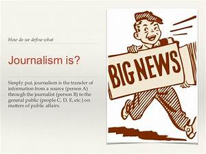 Introduction to... Journalism Definition