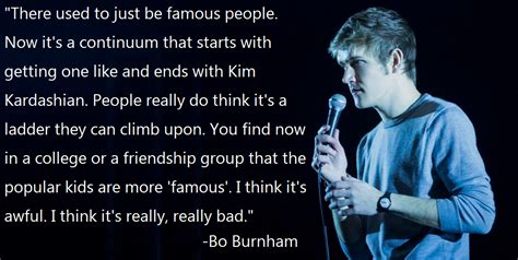 famous bo burnham social effects quote fame comments quotesporn imgur starts there auto posted