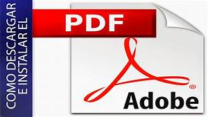 Como Descargar E Instalar Adobe Reader Pdf