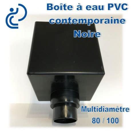 Boite à Eau Pvc Bo 238 Te 224 Eau Pvc Contemporaine 80 100