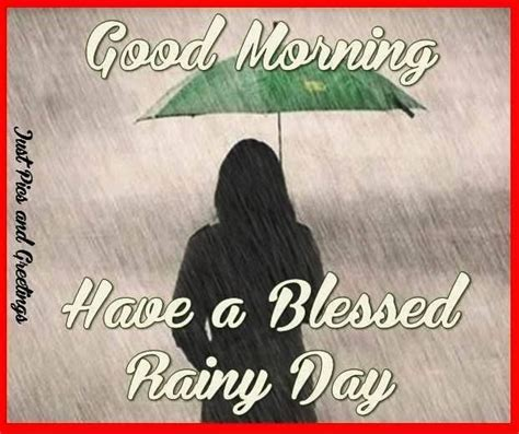 Have a rainy morning quotes m4hsunfo