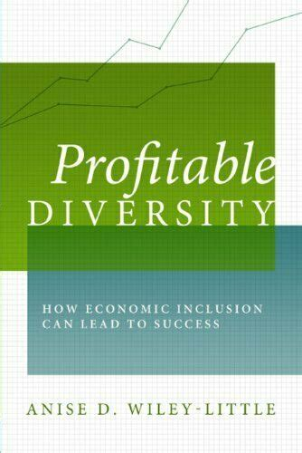PROFITABLE DIVERSITY: HOW ECONOMIC INCLUSION CAN LEAD TO ...